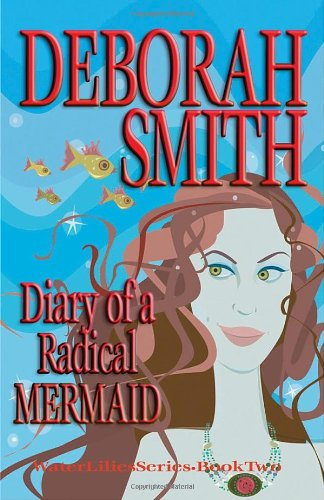 9780967303574: Diary of a Radical Mermaid