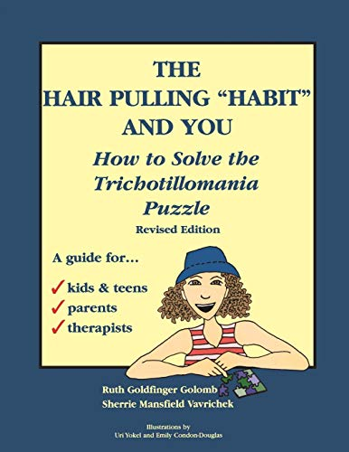 """The Hair Pulling """"Habit"""" and You: How to Solve the Trichotillomania Puzzle, Revised ..."""