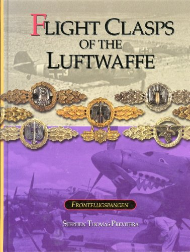 Flight Clasps of the Luftwaffe: Previtera, Stephen Thomas