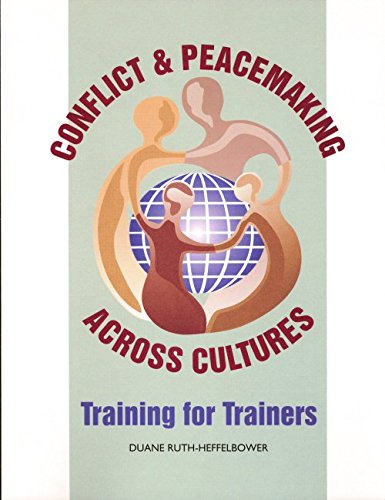9780967307503: Conflict and peacemaking across cultures: Training for trainers
