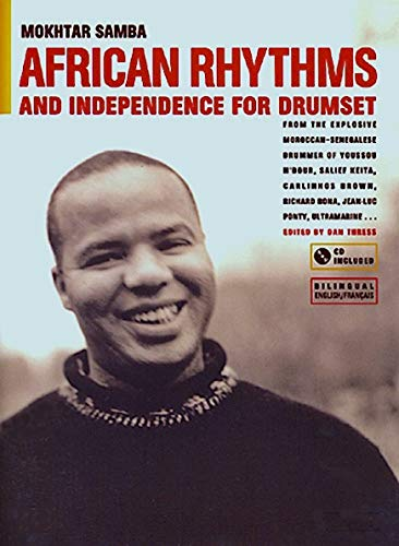9780967309811: African Rhythms and Independence for Drumset