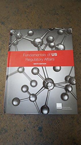 Fundamentals of US Regulatory Affairs, Ninth Edition: RAPS