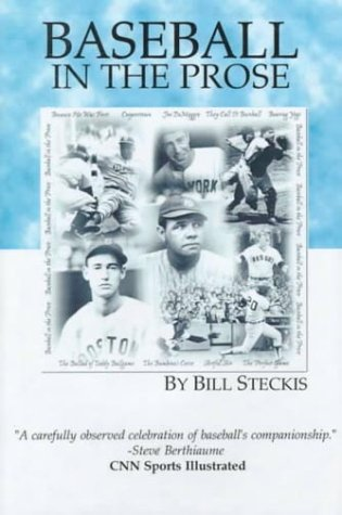 Baseball in the Prose: Steckis, Bill