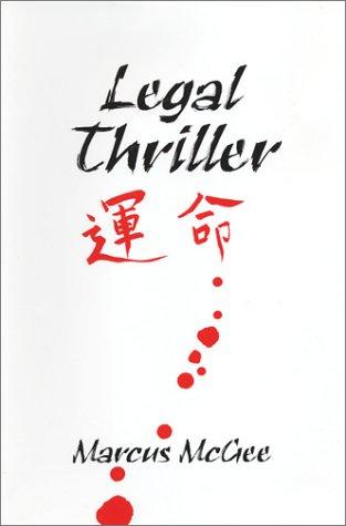 9780967312323: Legal Thriller