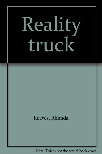 Reality Truck : Volume 1 ***SIGNED BY AUTHOR***