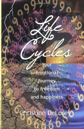 9780967313092: Life Cycles: Your Emotional Journey to Freedom and Happiness