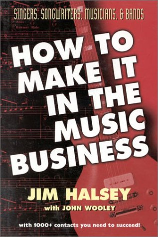 How to Make It in the Music Business: Jim Halsey