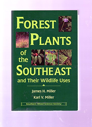 9780967314006: Forest plants of the southeast, and their wildlife uses