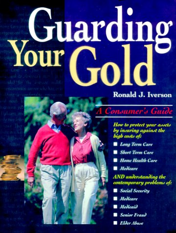 9780967319308: Guarding Your Gold
