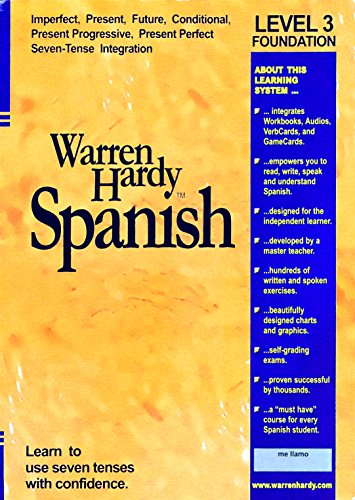 9780967319728: Warren Hardy Spanish Level 3 Learn to Use Seven Tenses.