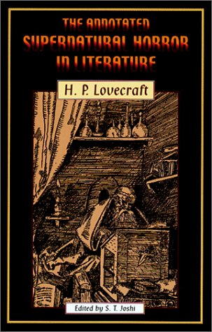 9780967321509: The Annotated Supernatural Horror in Literature