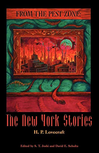 From the Pest Zone: Stories from New: Lovecraft, H. P.