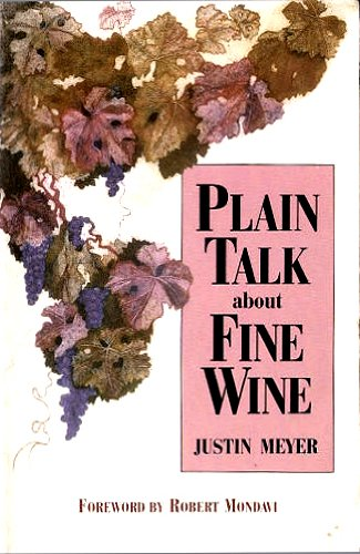 9780967323206: Plain Talk about Fine Wine