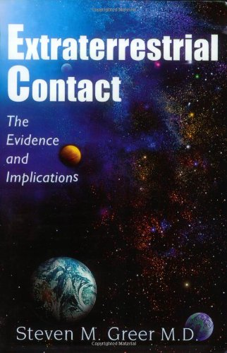 9780967323800: Extraterrestrial Contact: The Evidence and Implications