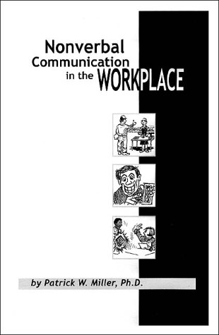 9780967327914: Nonverbal Communication in the Workplace