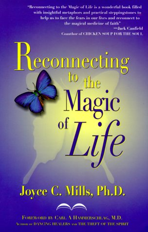 9780967328003: Reconnecting to the Magic of Life