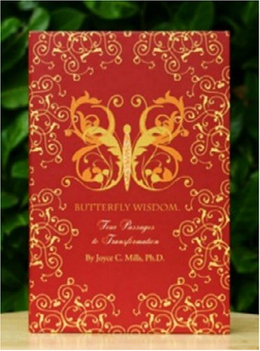 9780967328010: Butterfly Wisdom, Four Passages to Transformation