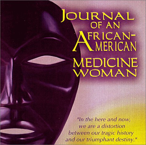 9780967329802: Journal Of An African American Medicine Woman