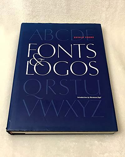 9780967331607: Fonts & Logos: Font Analysis, Logotype Design, Typography, Type Comparison