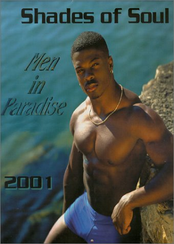 9780967332901: Shades of Soul: Men in Paradise 2001