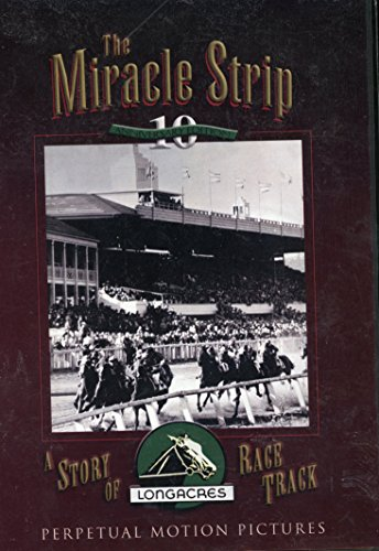 9780967339511: The Miracle Strip: A Story of Longacres Race Track