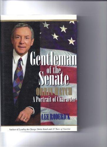 9780967343211: Gentleman of the Senate : Orrin Hatch, A Portrait of Character