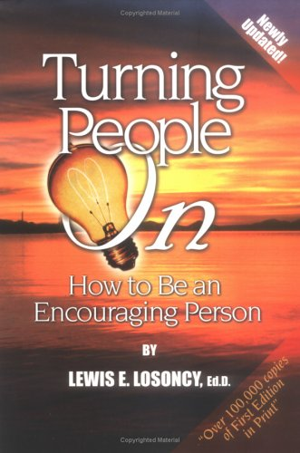 9780967343945: Turning People on: How to Be an Encouraging Person