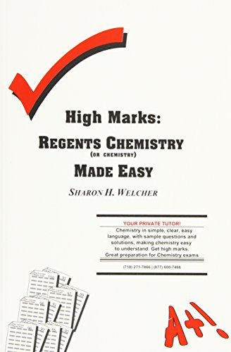 High Marks: Regents Chemistry Made Easy: Welcher, Sharon H.