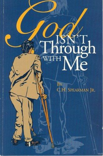 9780967345208: God Isn't Through with Me