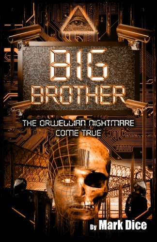 9780967346618: Big Brother: The Orwellian Nightmare Come True