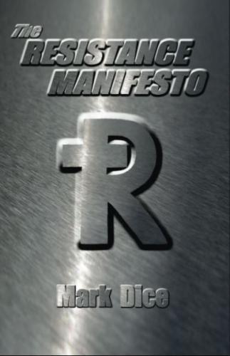 9780967346649: The Resistance Manifesto