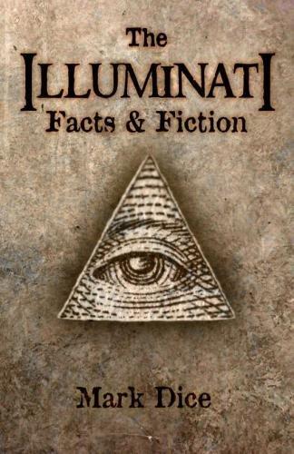 9780967346656: The Illuminati: Facts & Fiction