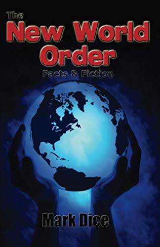9780967346670: The New World Order: Facts & Fiction