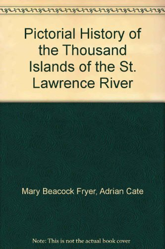 9780967348209: Pictorial History of the Thousand Islands of the St. Lawrence River