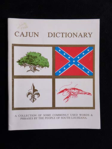 Cajun Dictionary: A Collection Of Some Commonly: James M. Sothern