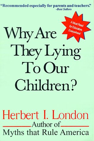 9780967351421: Why Are They Lying to Our Children?