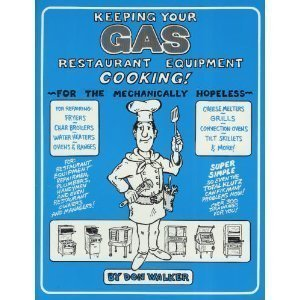 9780967352305: Keeping Your Gas Restaurant Equipment Cooking!