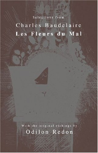 9780967360843: Selections from Les Fleurs du Mal (Wsp Series on Artists and Writers)
