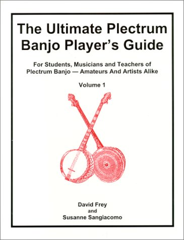 9780967361116: The Ultimate Plectrum Banjo Player's Guide, Volume 1