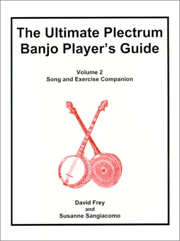 9780967361123: The Ultimate Plectrum Banjo Player's Guide, Volume 2