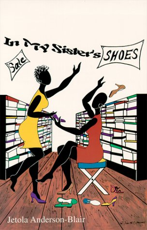 In My Sister's Shoes: Anderson-Blair, Jetola
