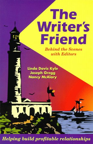 The Writer's Friend: Behind the Scenes with: Linda Davis Kyle,