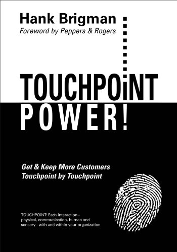 9780967365237: TOUCHPOiNT POWER! Get & Keep More Customers, Touchpoint by Touchpoint