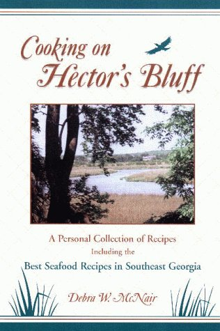 9780967366500: Cooking On Hector's Bluff