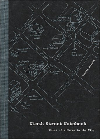 9780967368818: Ninth Street Notebook: Voice of a Nurse in the City