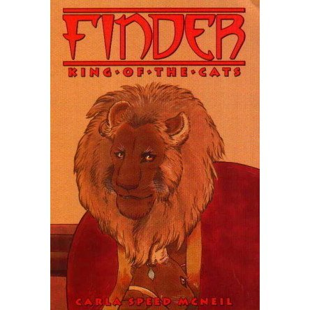 Finder, King of the Cats (Vol.3) (Finder, 3) (0967369126) by McNeil, Carla Speed