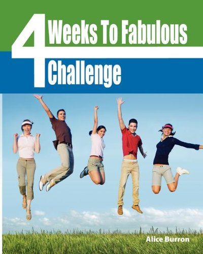 9780967369778: Four Weeks to Fabulous Challenge