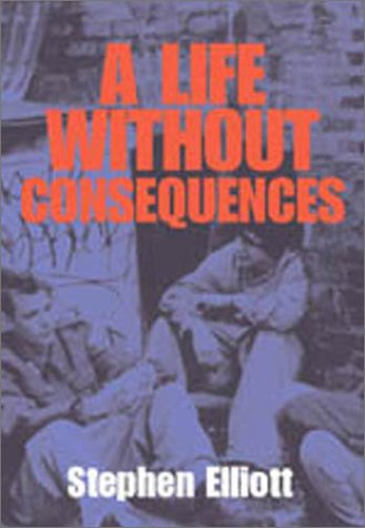 9780967370170: A Life Without Consequences