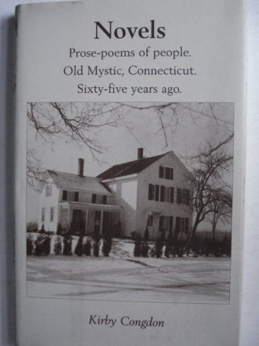 Novels: Prose-poems of People. Old Mystic, Connecticut -- sixty-five years ago. SIGNED by author: ...