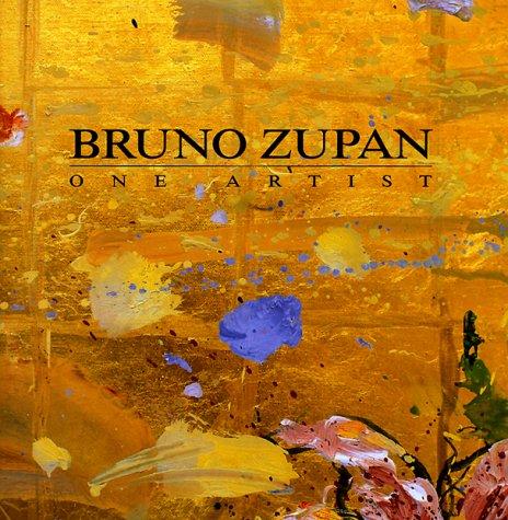 9780967372204: Bruno Zupan: One Artist